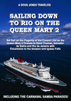 Sailing Down to Rio on the Queen Mary 2